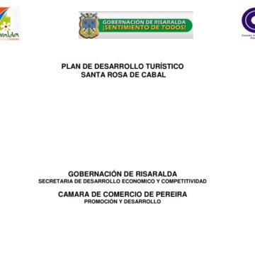 Plan de Desarrollo Turístico Santa Rosa de Cabal.
