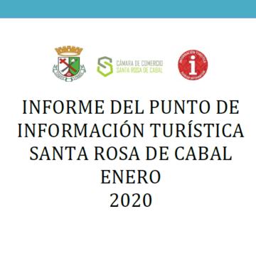 INFORME DEL PUNTO DE INFORMACIÓN TURÍSTICA SANTA ROSA DE CABAL ENERO 2020