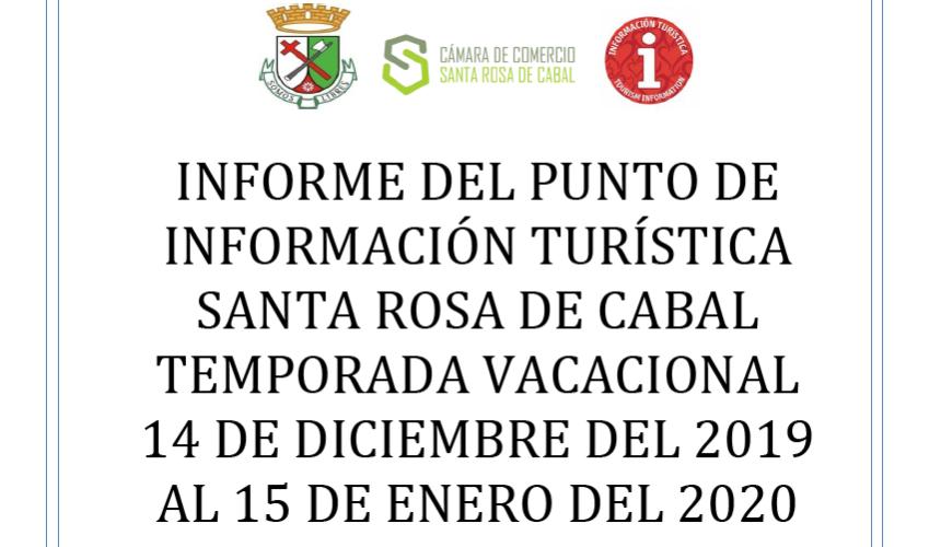 INFORME DEL PIT SANTA ROSA DE CABAL TEMPORADA VACACIONAL 14 DE DICIEMBRE DEL 2019 AL 15 DE ENERO DEL 2020