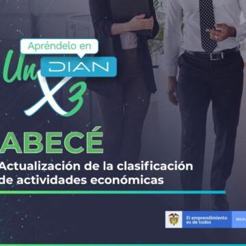 ABECÉ – Actualización de la clasificación de actividades económicas DIAN